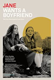 Jane Wants a Boyfriend(2015) Poster - Movie Forum, Cast, Reviews