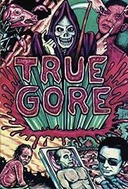True Gore Poster