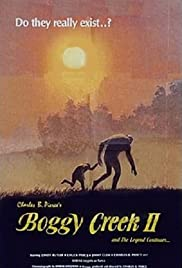 Boggy Creek II: And the Legend Continues (1984) Poster - Movie Forum, Cast, Reviews