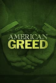 American Greed Poster - TV Show Forum, Cast, Reviews