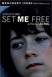 Set Me Free(1999) Poster - Movie Forum, Cast, Reviews