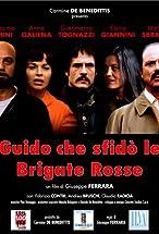 Primary image for Guido che sfidò le Brigate Rosse
