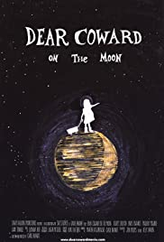 Dear Coward on the Moon Poster