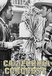California Conquest(1952) Poster - Movie Forum, Cast, Reviews