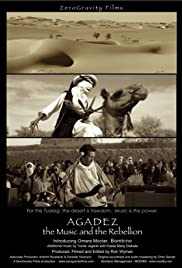 Agadez, the Music and the Rebellion Poster