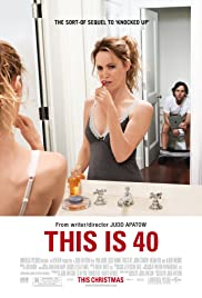 This Is 40 (2012) Poster - Movie Forum, Cast, Reviews