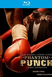 Phantom Punch (2008) Poster - Movie Forum, Cast, Reviews