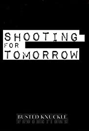 Shooting for Tomorrow Poster