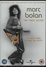 Marc Bolan: The Final Word