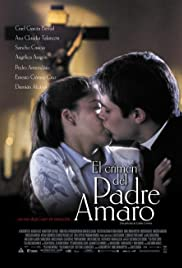 El crimen del Padre Amaro(2002) Poster - Movie Forum, Cast, Reviews