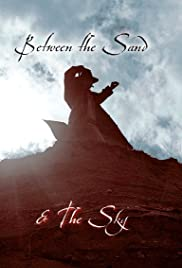 Between the Sand and the Sky Poster