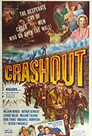 Crashout (1955) - Crime, Drama, Film-Noir, Thriller.