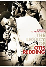 Dreams to Remember (The Legacy of Otis Redding) Poster