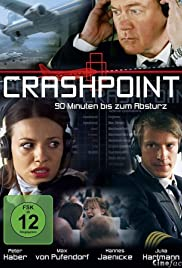 Crashpoint - 90 Minuten bis zum Absturz(2009) Poster - Movie Forum, Cast, Reviews