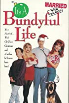 Image of Married with Children: It's a Bundyful Life