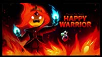 Elements Part 6: Happy Warrior