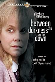 Between the Darkness and the Dawn (1985) Poster - Movie Forum, Cast, Reviews
