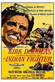 The Indian Fighter (1955) Poster - Movie Forum, Cast, Reviews