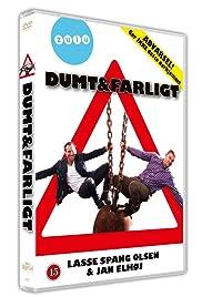 Dumt og farligt Poster