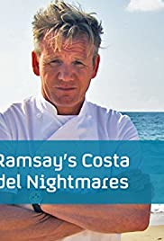 Ramsay's Costa Del Nightmares Poster - TV Show Forum, Cast, Reviews