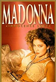 Madonna: Innocence Lost (1994) Poster - Movie Forum, Cast, Reviews