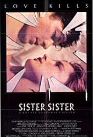 Sister, Sister (1987) Poster - Movie Forum, Cast, Reviews