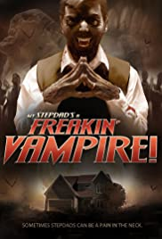 My Step-Dad's a Freakin' Vampire
