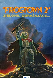 Frogtown II(1992) Poster - Movie Forum, Cast, Reviews