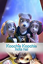 Koochie Koochie Hota Hai(2018) Poster - Movie Forum, Cast, Reviews
