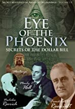 Secret Mysteries of America's Beginnings Volume 3: Eye of the Phoenix - Secrets of the Dollar Bill