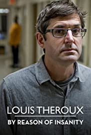 Louis Theroux: By Reason of Insanity Poster - TV Show Forum, Cast, Reviews