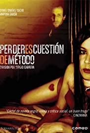 Perder es cuestión de método (2004) Poster - Movie Forum, Cast, Reviews