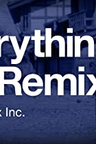 Image of Everything Is a Remix, Part 2: Remix, Inc.