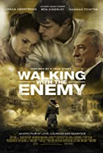 Walking with the Enemy(2015)