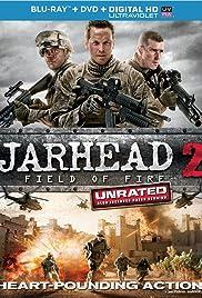 จาร์เฮด พลระห่ำ สงครามนรก 2 - Jarhead 2: Field of Fire