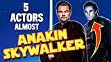 MovieWeb - Five Actors Who Were Almost Anakin Skywalker