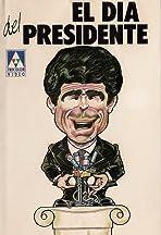 El día del presidente