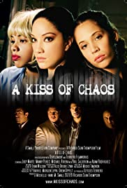 A Kiss of Chaos Poster