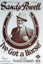 Image of I've Got a Horse