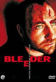 Bleeder(1999) Poster - Movie Forum, Cast, Reviews