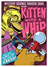"""Mystery Science Theater 3000: Kitten with a Whip (#7.15)"""