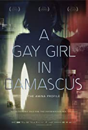 A Gay Girl in Damascus: The Amina Profile (2015) Poster - Movie Forum, Cast, Reviews