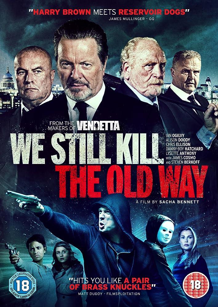 We Still Kill the Old Way 2014 720p WEB-DL x264 700MB