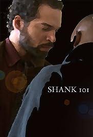 Shank 101 Poster