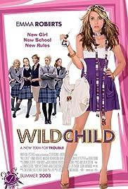 Wild Child(2008) Poster - Movie Forum, Cast, Reviews