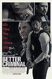 Better Criminal (2016)
