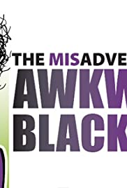 The Misadventures of Awkward Black Girl Poster - TV Show Forum, Cast, Reviews