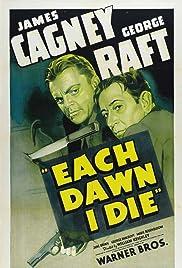 Each Dawn I Die(1939) Poster - Movie Forum, Cast, Reviews