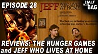 The Hunger Games and Jeff Who Lives at Home