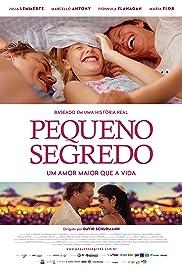 Pequeno Segredo(2016) Poster - Movie Forum, Cast, Reviews